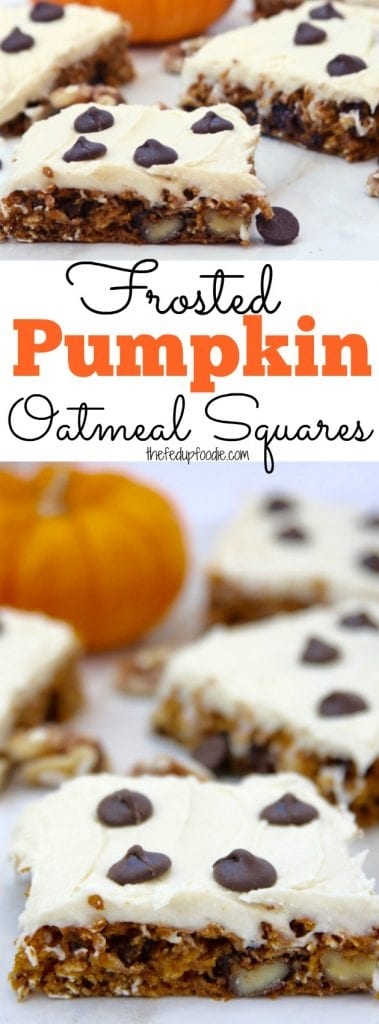 Frosted Pumpkin Oatmeal Squares recipe is made of healthy ingredients, a sprinkling of chocolate chips and topped with a buttery cream cheese frosting. The best of both worlds and a fall favorite! https://www.thefedupfoodie.com