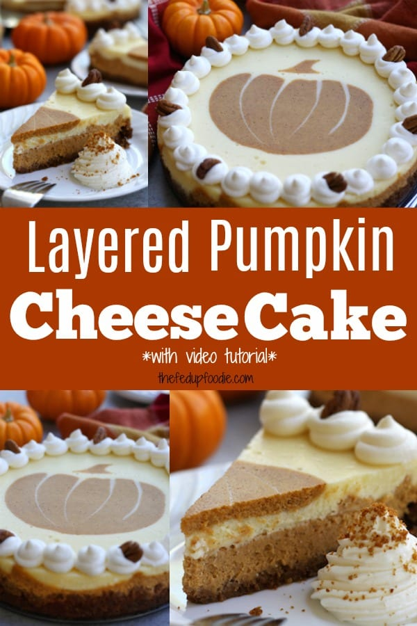 Creamy and decadent, this Layered Pumpkin Cheesecake stands above the rest with a gingersnap, graham and pecan crust. Layers of pumpkin and vanilla cheesecake make this a beautiful and delicious dessert for your Holidays. #TheFedUpFoodie #PumpkinCheesecake #LayeredPumpkinCheesecake #Cheesecake #Pumpkin #PumpkinVanillaCheesecake #ThanksgivingDessertIdeas https://www.thefedupfoodie.com
