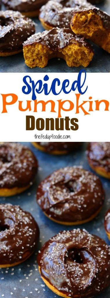 Spiced Pumpkin Donuts recipe~fluffy cake donut topped in a creamy chocolate ganache. Extra nutrition snuck in with simple ingredients. The best no-guilt treat that will become a family favorite! https://www.thefedupfoodie.com/spiced-pumpkin-donuts/