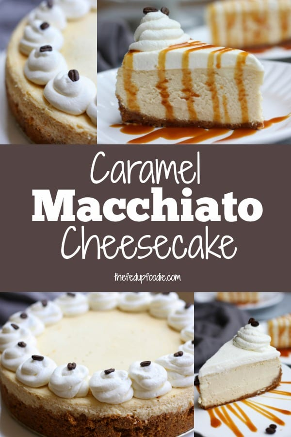 Two classics unite in this wonderfully decadent Caramel Macchiato Cheesecake. Skip the coffee house today and enjoy a slice of this fluffy and silky treat perfect for the Holidays. The coffee lovers in your house will thank you. #TheFedUpFoodie #Cheesecake #CaramelCheesecake #CaramelCheesecakeRecipes #CheesecakeRecipes #CaramelMacchiatoRecipe https://www.thefedupfoodie.com