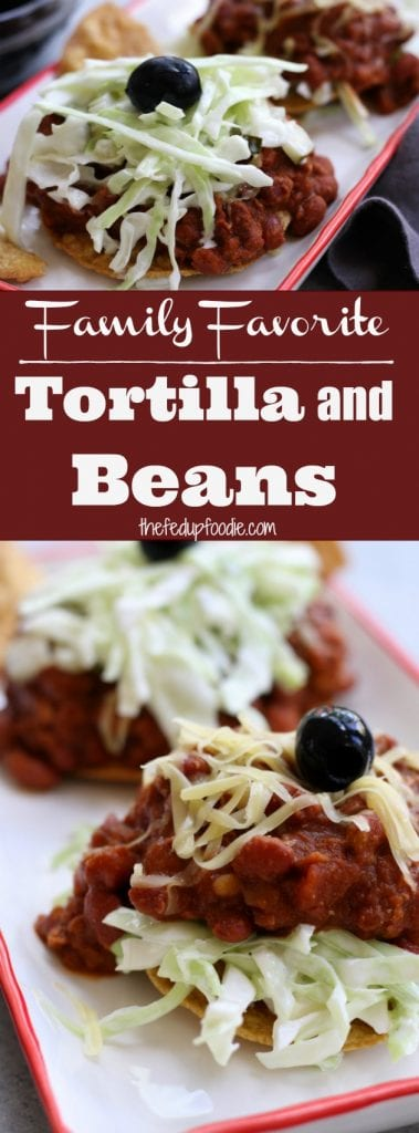 Tortilla and Beans is a family favorite recipe dating back over 70 years. A crispy corn tortilla is topped with a hearty chili, cheese, simple coleslaw and black olives. Delicious, satisfying and budget friendly. Once you try it this will be a recipe you will come back to time and time again. Best ever! https://www.thefedupfoodie.com