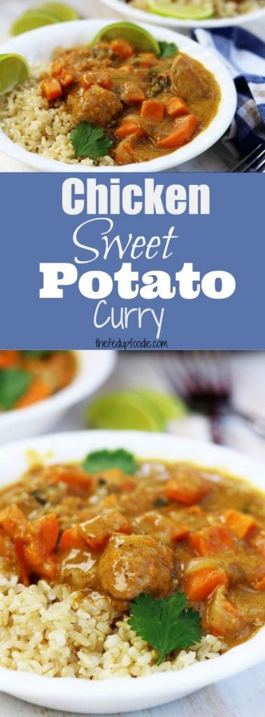 The perfect marriage of savory spices to a subtle sweetness makes this Chicken Sweet Potato Curry recipe a favorite time and time again. A healthy and easy meal with just a few simple ingredients and a 15 minutes prep time. https://www.thefedupfoodie.com