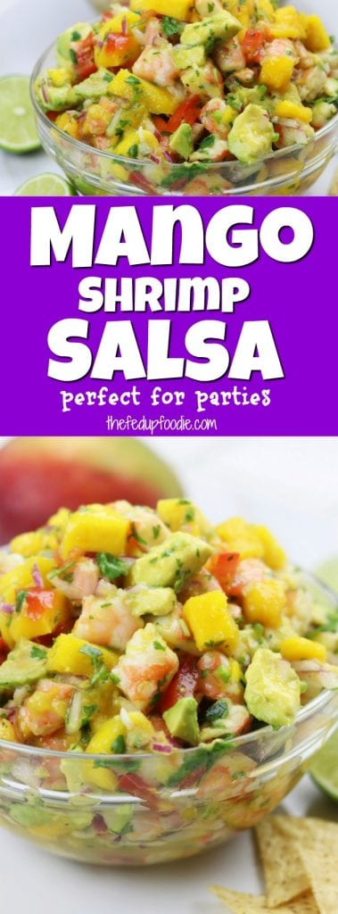 Refreshing and satisfying, Mango Shrimp Salsa recipe is a fruity seafood feast that is perfect for parties. One of my favorite splurges that comes together in under 30 minutes. Instructional video included showing the simple steps. https://www.thefedupfoodie.com
