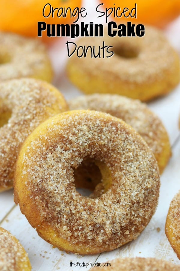 Orange Spiced Pumpkin Cake Donuts recipe is like an old fashioned cinnamon sugar donut but pumpkin style. Hints of refreshing orange are nestled in fluffy pumpkin cake and top with cinnamon sugar. Made with healthy ingredients, this is one of the best baked donuts ever! #TheFedUpFoodie #DonutRecipe #PumpkinDonutsRecipe #CinnamonSpice #DonutsRecipeEasy #HalloweenDessert #PumpkinDonutsBaked https://www.thefedupfoodie.com