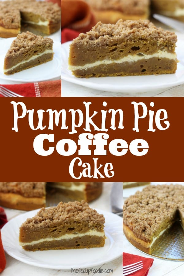 Moist and rich with the best buttery crumble topping, this Pumpkin Pie Coffee Cake recipe is a cross between two classic desserts. Add in the cream cheese layer and this becomes a favorite fall dessert! #thefedupfoodie #pumpkincoffeecake #pumpkindessert #pumpkincake #coffeecake #coffeecakerecipes https://www.thefedupfoodie.com