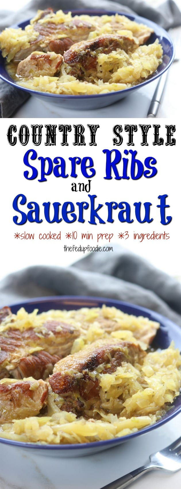 An absolute comfort meal, Country Style Pork Spare Ribs and Sauerkraut recipe creates extremely tender caramelized pork nestled into tangy sauerkraut. With just 3 ingredients and 2 steps this family favorite recipe is an extremely easy slow cooked meal. https://www.thefedupfoodie.com
