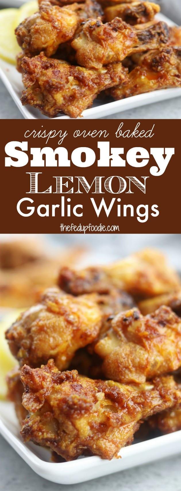 Smokey Lemon Garlic Wings - The Fed Up Foodie