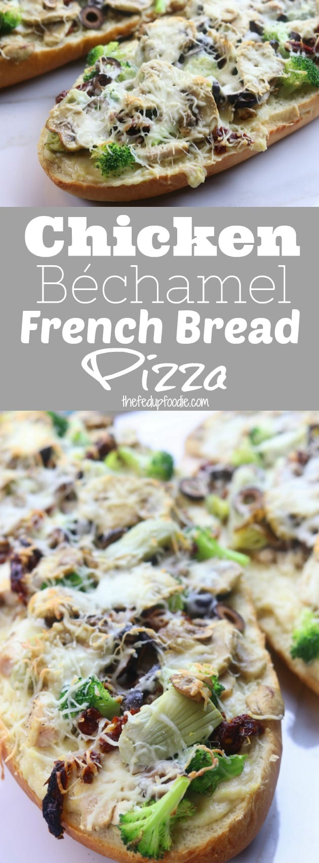 Chicken Béchamel French Bread Pizza is a quick and easy family favorite recipe. One of the best homemade pizzas that is perfect with rotisserie chicken or leftover Thanksgiving turkey. Simple ingredients and takes only minutes to bake. #pizza #easydinner #frenchbread https://www.thefedupfoodie.com