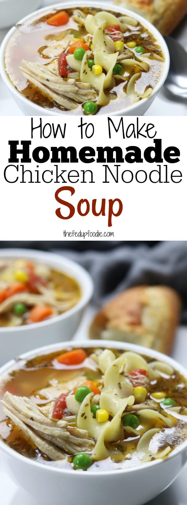 Homemade Chicken Noodle Soup recipe has easy steps to creating a rich and savory broth. Warm and comforting, feels like home with every bite. This recipe is a must for soothing the winter colds. #soup #chickennoodle #homemade https://www.thefedupfoodie.com