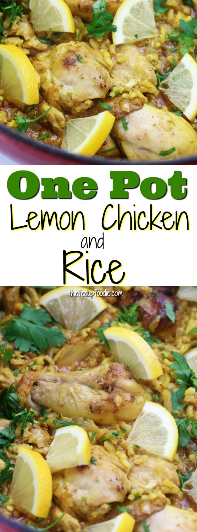 Fresh and aromatic, this One Pot Lemon Chicken and Rice is bound to become your new favorite comfort dinner with buttery chicken, brown rice and savory spices. So delicious and easy! #ChickenAndRiceRecipes #ChickenDinner https://www.thefedupfoodie.com