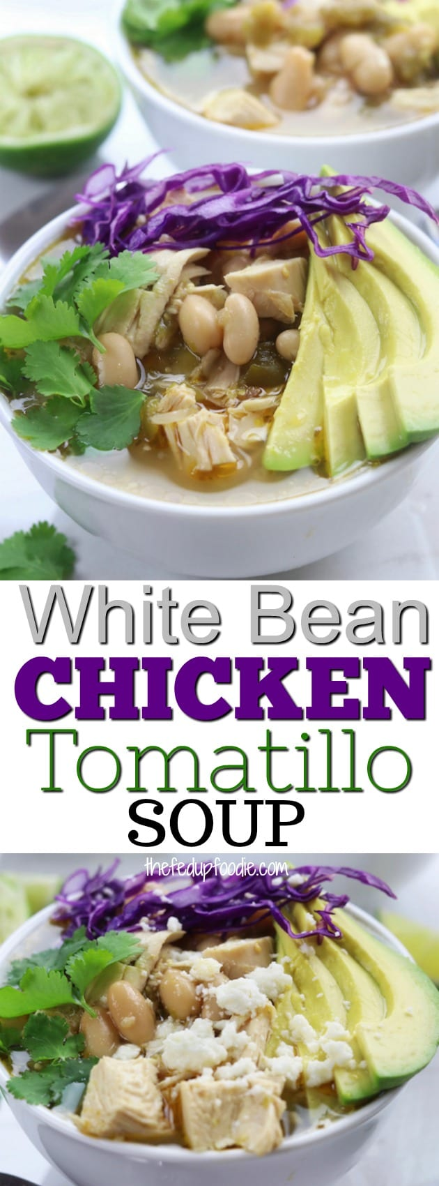 This One Pot White Bean Chicken Tomatillo Soup is a hearty and family friendly meal that can be made on the stovetop or in the slow cooker. Healthy and delicious with tender shredded chicken and rich, flavorful broth. An easy comfort food for anytime of year. #SoupRecipe #WhiteBeanSoup #ChickenSoup https://www.thefedupfoodie.com/