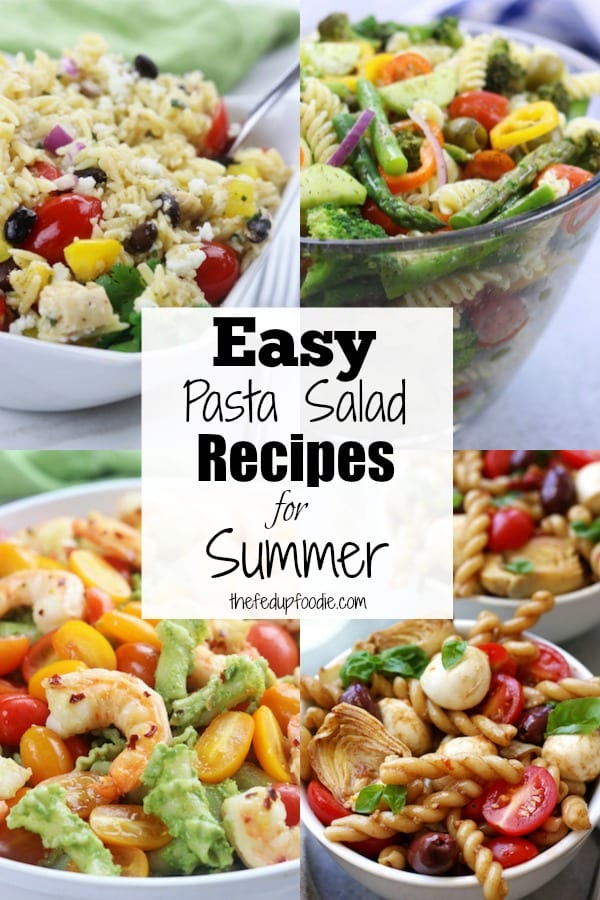 There is nothing better than cold pasta salad on a hot summer day for lunch or dinner. What's even better is when you get a hold of a crowd-pleasing easy pasta salad recipe for summer potlucks, parties and cookouts. These are my family's favorite pasta salads that are sure to bring everyone back for seconds. #PastaSalads #Pasta https://www.thefedupfoodie.com