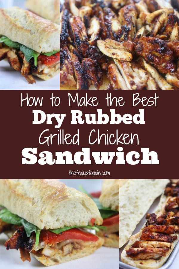 Easy and out of this world delicious, this Dry Rubbed Grilled Chicken Sandwich recipe creates one of the best sandwiches. This sandwich really is the perfect addition for your game day menu. #GrilledChickenSandwich #GameDayMenuIdeas https://www.thefedupfoodie.com