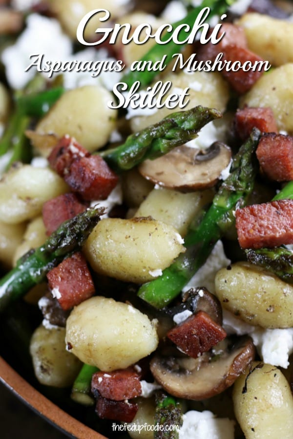 Gnocchi Asparagus and Mushroom Skillet is delicious and easy weeknight comforting dinner. Has crispy salami, sautéed asparagus, mushrooms, gnocchi and chèvre. My mouth waters just thinking about this meal.