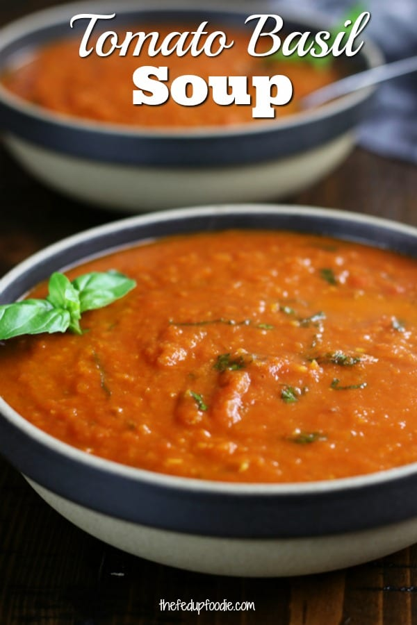 With layers of flavors, this Tomato Basil Soup recipe is an easy and comforting dinner. Using both fresh and San Marzano tomatoes creates a naturally thick, healthy and crazy flavorful soup.