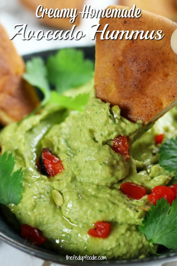 Avocado Hummus is an easy and healthy snack or party appetizer. Super tasty and easy to make, it works great with pita chips, veggies or in a sandwich or wrap. #AvocadoHummus #AvocadoHummusRecipe #HealthyHummus #EasyHummus #SimpleHummus #VeganHummus  https://www.thefedupfoodie.com
