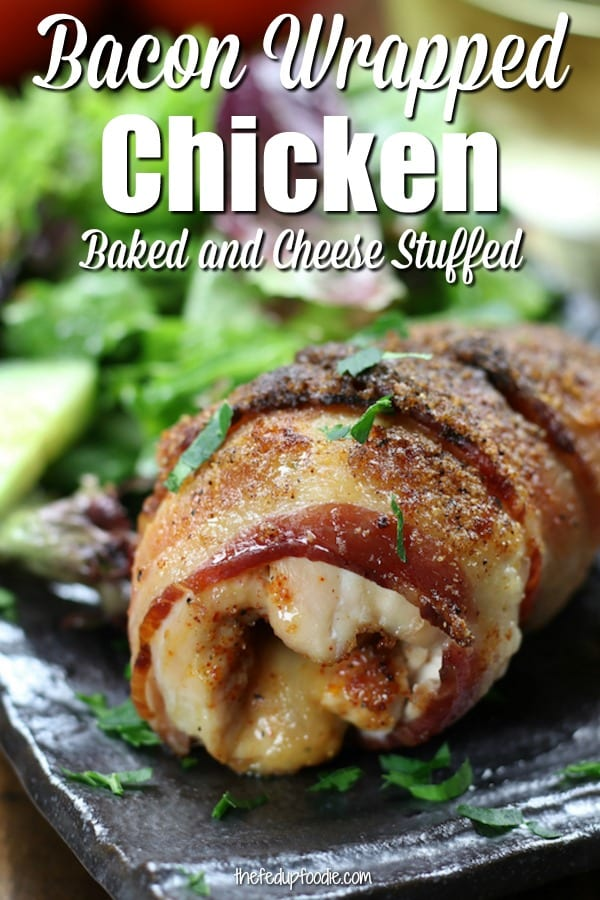 This Bacon Wrapped Chicken recipe creates incredibly moist and flavorful meat with the added bonus of being stuffed with cheese. Comes together very quickly and disappears even faster.  #BaconWrappedChicken #BakedChicken #StuffedChickenMeal #BaconWrappedChickenWithBrownSugar https://www.thefedupfoodie.com