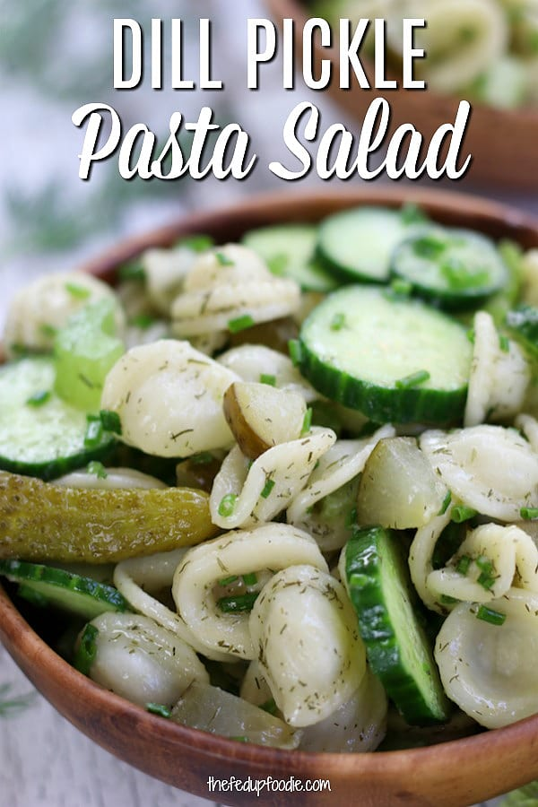 Bright and crisp, this Dill Pickle Pasta Salad is mouthwateringly addictive. With absolutely no dairy, loads of chives and dill pickles makes it perfect for your summer cookout.  #DillPicklePastaSalad #ColdPastaSalad #EasyPastaSalad #NoMayo #HealthyPastaSalad https://www.thefedupfoodie.com
