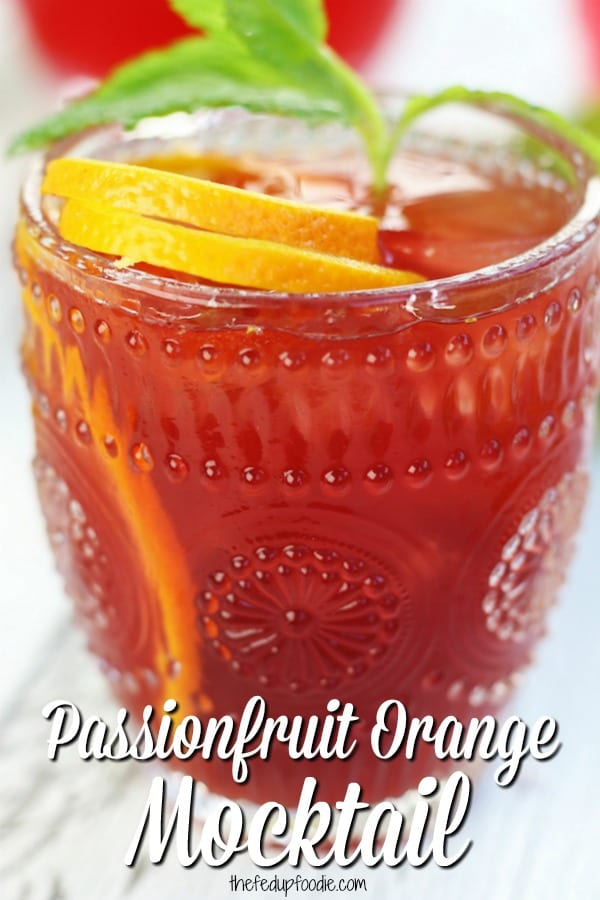 The perfect summer drink, Passionfruit Orange Mocktail is a fruity and refreshing drink. Family friendly and great to welcome summer guests.  #Mocktails #SummerDrinks #IcedTea #NonAlcoholicDrinks #EasyDrink https://www.thefedupfoodie.com