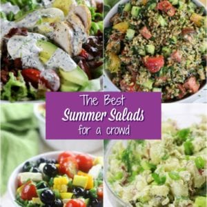 Collage of the best Summer Salads for a crowd.