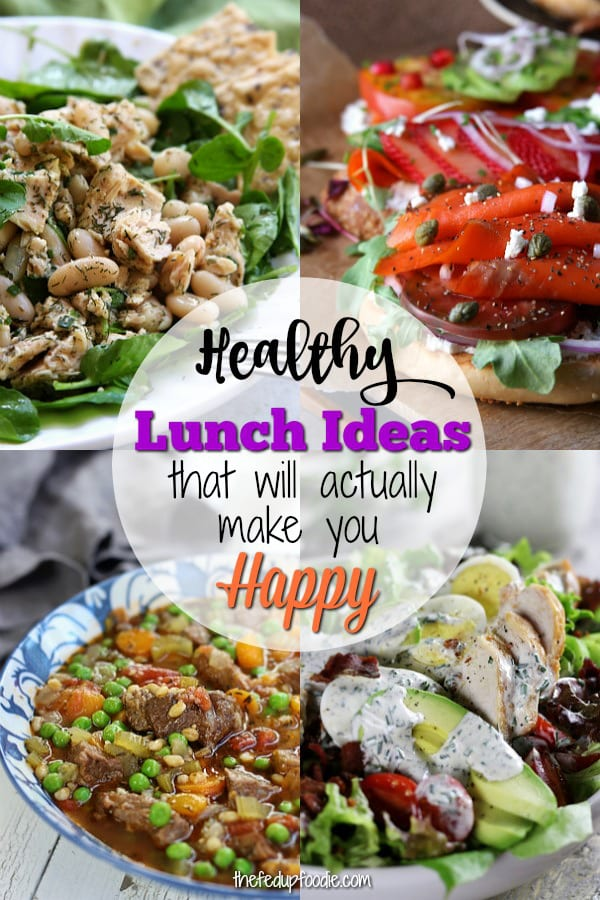 25+ Healthy Lunch Ideas that are perfect for making your work day happier. You will feel satisfied with these soups, salads, 15 minute meals and low-carb lunches.  #HealthyLunchIdeas #EasyLunches #LunchIdeas #HealthyLunchIdeasForWork #HealthyLunches https://www.thefedupfoodie.com