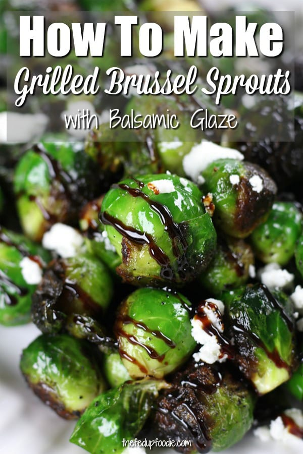 Balsamic Grilled Brussel Sprouts recipe creates a delicious no hassle side dish. Great for weeknight dinners or grilling out on the weekends. With savory spices and balsamic glaze, this veggie recipe is a favorite with Brussel sprout lovers.
