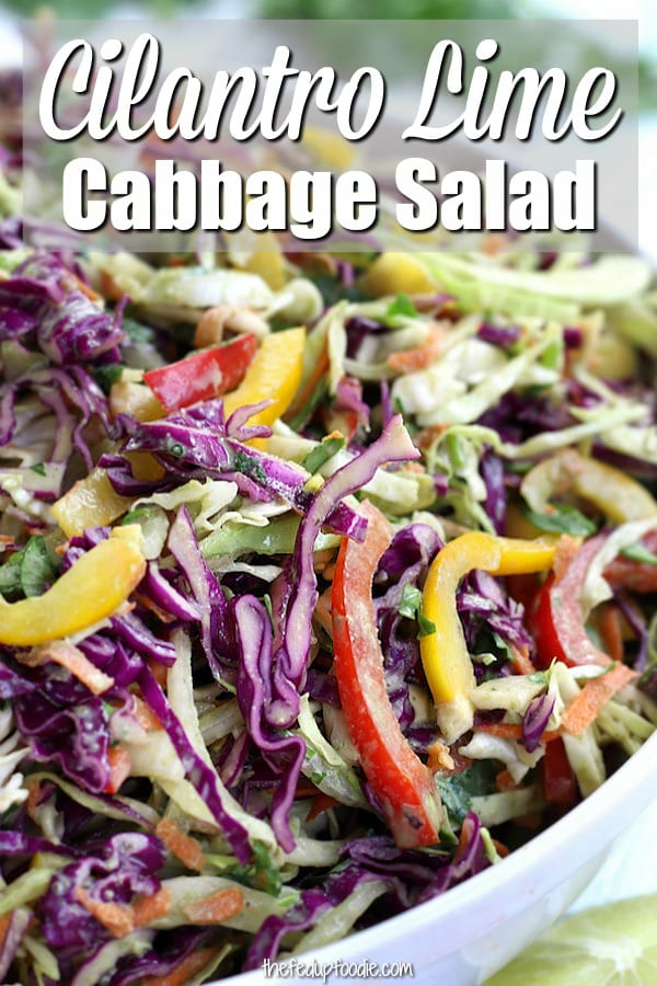 Healthy and satisfying, this Cilantro Lime Cabbage Salad has shredded cabbage, chopped veggies and a delicious creamy Mexican dressing. Goes wonderfully with chicken, fish or as a low carb dinner. 