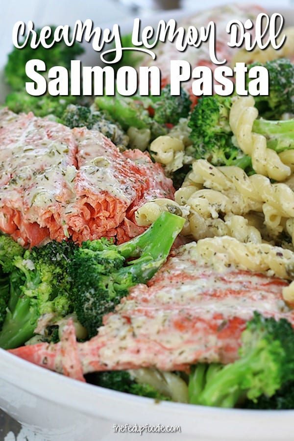 Creamy Lemon Dill Salmon Pasta is easy enough for a weeknight and yet so very gourmet tasting. With flavors of lemon, capers, garlic and dill, you are sure to feel like a 30 minute chef. #SalmonPasta #CreamySalmonPasta #EasySalmonPasta #PastaWithBroccoli https://www.thefedupfoodie.com