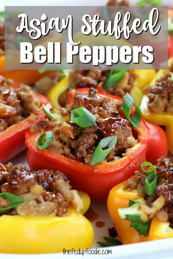 Asian Chicken Stuffed Peppers is such a fun and delicious way to eat your veggies. A low-carb dish that is big on flavor. and the leftovers freeze well for easy dinners late in the month.  #StuffedBellPeppers #HealthyStuffedPeppers #ChickenStuffedPeppers #WithOutRice https://www.thefedupfoodie.com/