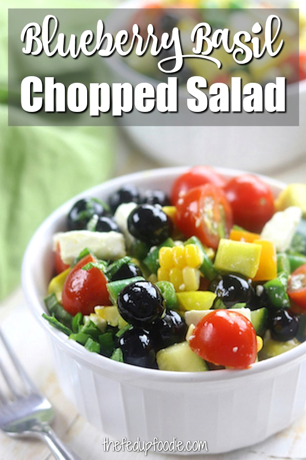 Blueberry Basil Chopped Veggie Salad recipe is a fresh and crisp summer side. Savory and slightly sweet, this salad is packed full of fresh veggies, blueberries and basil. Makes a perfect campion to grilled meats. #ChoppedSalad #VegetableSideDishes https://www.thefedupfoodie.com