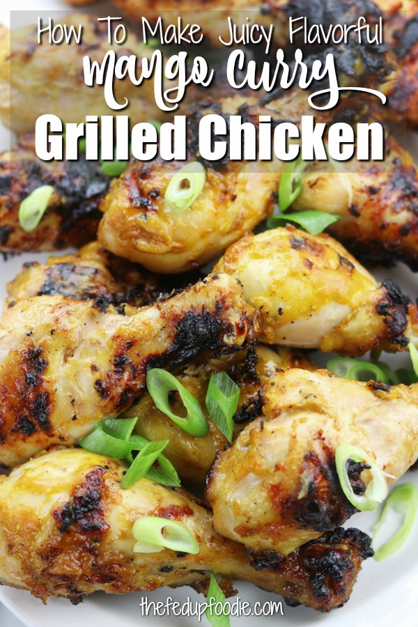 Mango Curry Grilled Chicken recipe creates tender sweet and savory grilled chicken. Simple ingredients are mixed together, poured over the chicken, marinated overnight and then grilled the next day to create the best tasting chicken for anytime of the year. An absolute favorite! #GrilledChickenRecipes #MangoCurry #GrilledChickenMarinade #MangoCurryGrilledChicken https://www.thefedupfoodie.com