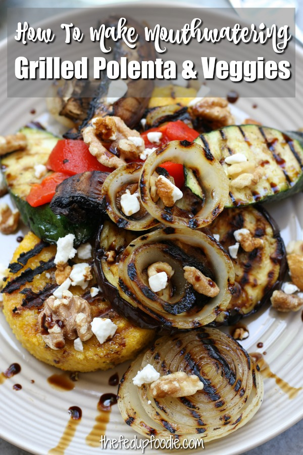 Rustic Italian Grilled Polenta & Vegetables is a healthy and savory feast perfect for sharing. With flavors of rosemary, parmesan and a balsamic reduction all surrounding the comfort of polenta.#PolentaRecipes #Polenta #PolentaRecipesHealthy https://www.thefedupfoodie.com