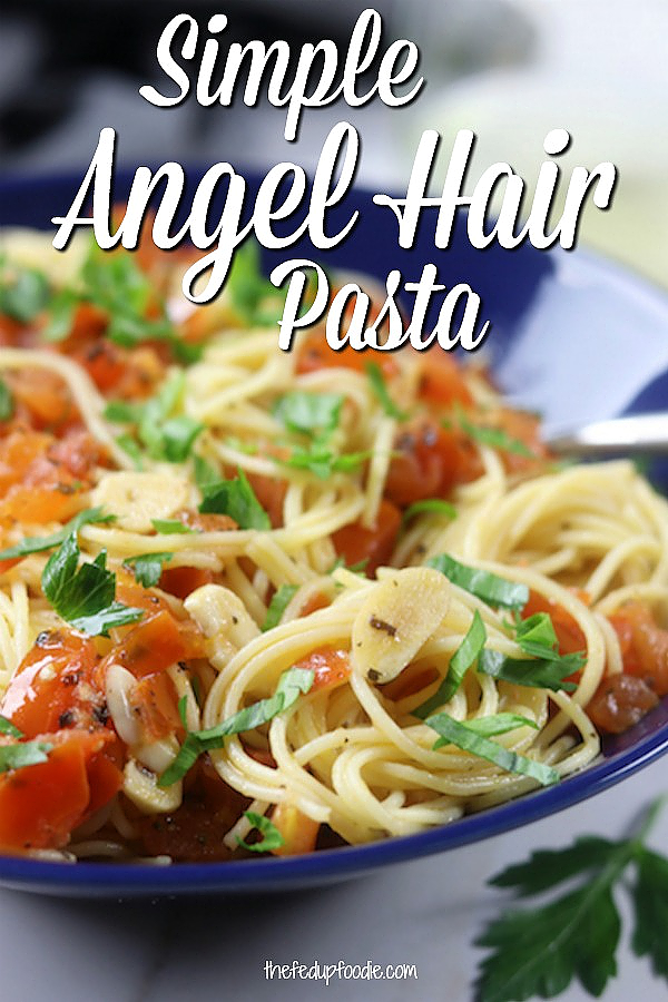 Healthy, easy and quick. This Simple Angel Hair Pasta is not only delicious but is perfect for busy weeknights. My family loves it and I love that I cook it so quickly. 
