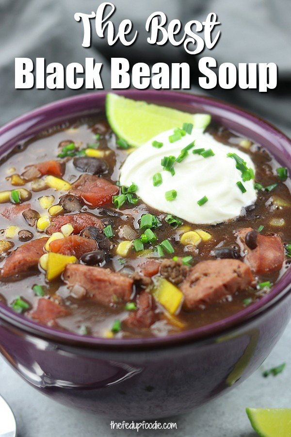 Healthy Black Bean Soup is an easy from scratch meal perfect for cold weather. This recipe has Mexican spices and is loaded with veggies. So delicious! #BlackBeanSoup #BestBlackBeanSoup #HealthyBlackBeanSoup #EasyBlackBeansoup https://www.thefedupfoodie.com