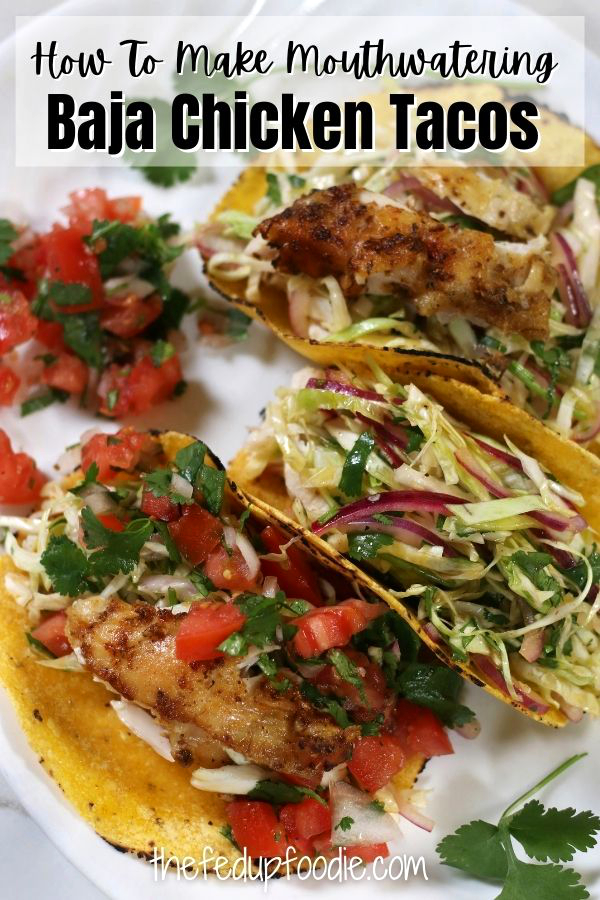 Baja Chicken Tacos has mouthwatering marinated Baja Chicken with Cilantro Lime Coleslaw and fresh Pico de Gallo. Full of flavor and completely addictive, this meal is easy and yet feels like a celebration.
