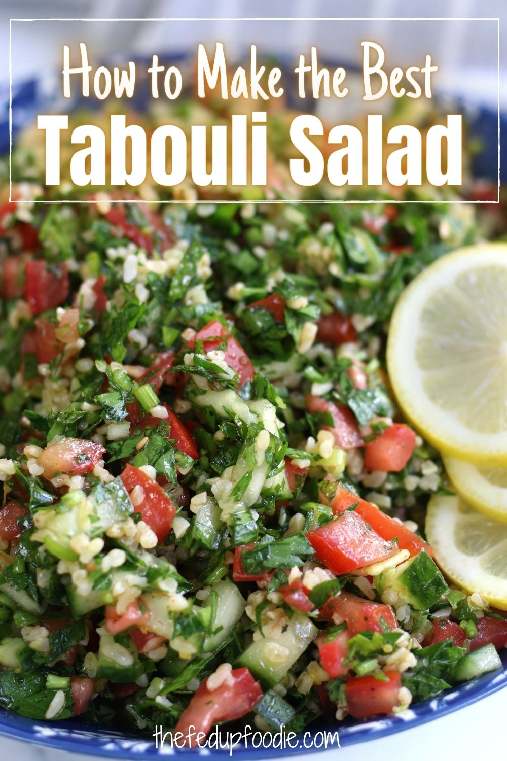 Tabouli Salad is a light and refreshing grain salad that works beautifully next to all kinds of meats or Mediterranean dishes. Made with bulgur wheat, tomatoes, English cucumbers, parsley and mint. This side dish is very easy to make and is delicious during the hottest months of the year. #TabouliSalad #TabouliRecipe #Tabouli #Tabbouleh #TabboulehRecipe #TabboulehSalad #BulgurWheatRecipes #MediterraneanSalad